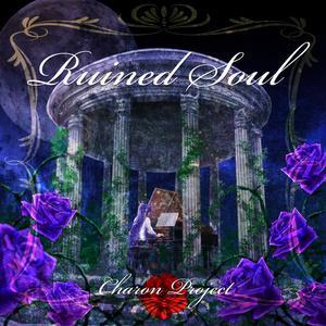 「Ruined Soul」feat. 神威がくぽ