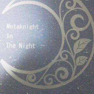 Metaknight in the night