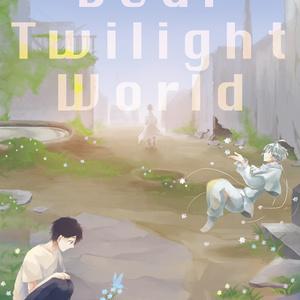 インセインシナリオ集「Dear Twilight World」