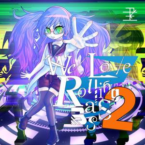 We Love RollingBass 2 (DL版)
