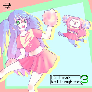 We Love RollingBass 3