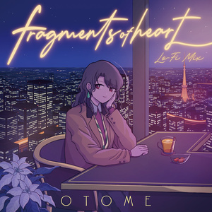 Fragments of heart(Lo-Fi mix)