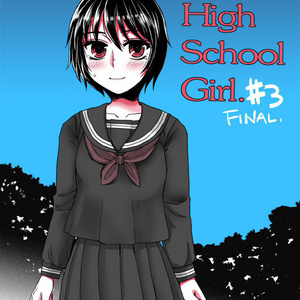 薬物HighSchoolGirl#3(Final)