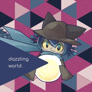dazzling world.