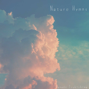 Nature Hymns