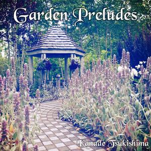 ハープで奏でる庭園前奏曲~Garden Preludes~