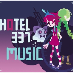 【DL版】The Hotel 337 サウンドトラック chiptune ver.