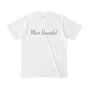 Tシャツ Most Beautiful