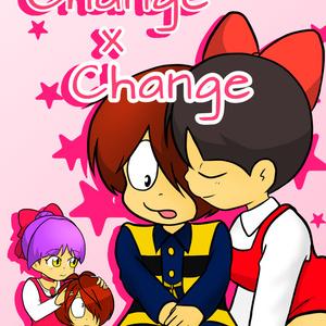 Change×Change(3期6期キタネコ)
