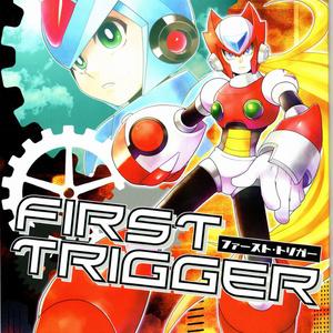 FIRST TRIGGER【ファースト・トリガー】