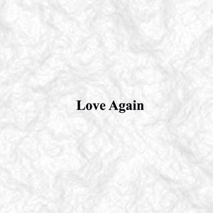 Love Again / 秘めたる想い〈両A面シングル〉CD版