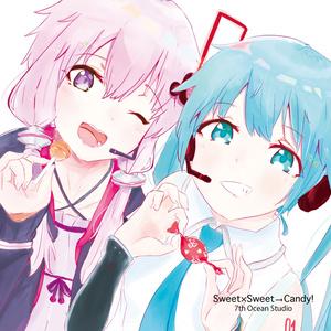 Sweet×Sweet→Candy!