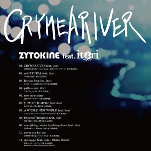 【送料込・6月限定価格】CRYMEARIVER feat. itori