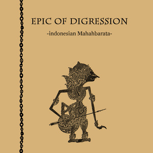EPIC OF DIGRESSION