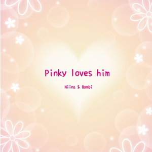 Pinky loves him