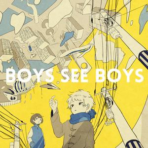 BOYS SEE BOYS / しーくん【1st Full Album】
