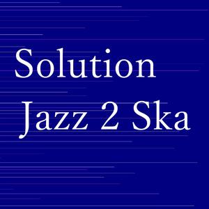 Solution-Jazz 2 Ska-