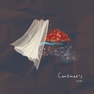End&『Continue-s』