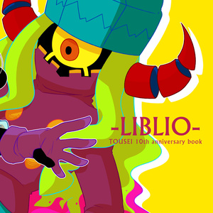 -LIBLIO- TOUSEI 10th anniversary book