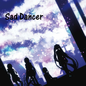 Sad Dancer