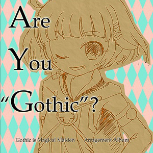 "Are You ""Gothic""?"
