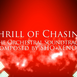 Thrill of Chasing (Original Orchestral Soundtrack)