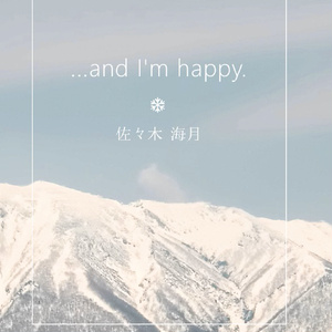 ...and I'm happy