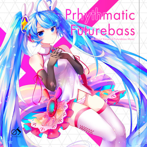 Prhythmatic Futurebass
