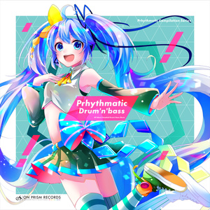 [DL版] Prhythmatic Drum'n'bass