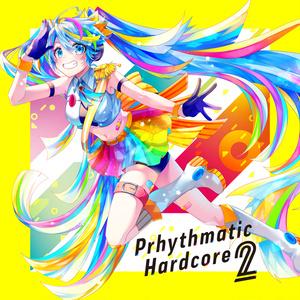 [DL版] Prhythmatic Hardcore 2
