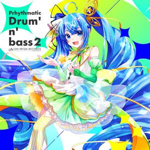 [DL版] Prhythmatic Drum'n'bass 2