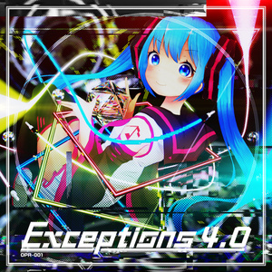 4th EP 「Exceptions 4.0」