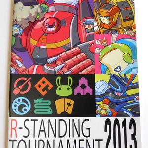 R-STANDING TOURNAMENT 2013