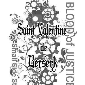 BOJ-SSS5『Saint Valentine de Berserk』