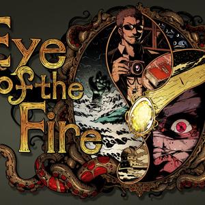 Eye of the Fire【クトゥルフ神話TRPGシナリオ】