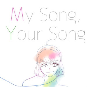 「My Song, Your Song」(パッケージ版)