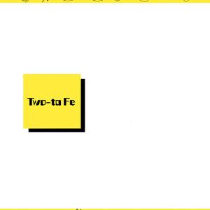Two-ta Fe