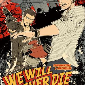 we will never die【バイオ7ギャグ】
