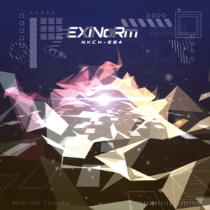 EXiNoRm [NKCH-004]