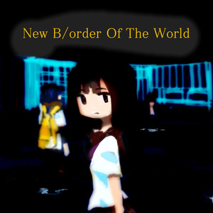 New B/order Of The World