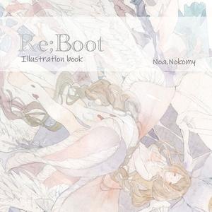 オリジナル作品集「Re;Boot」
