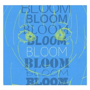 ヘルニア 1st Full Album「BLOOM」