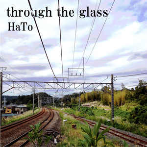 through the glass【DL版】