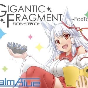 GIGANTIC FRAGMENT