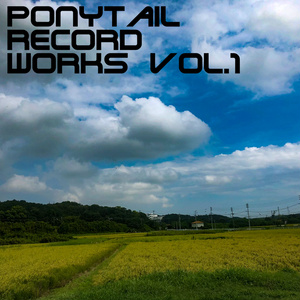 PonytailRecord Works Vol.1