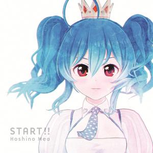 START!!(通常版)CD+特典【星乃めあ1stアルバム】