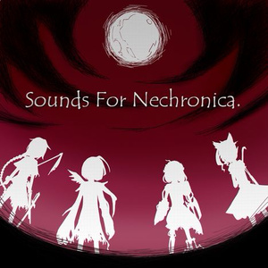 Sounds for Nechronica