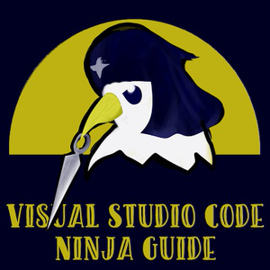 Visual Studio Code Ninja Guide - 秘伝の VSCode 操作術 -