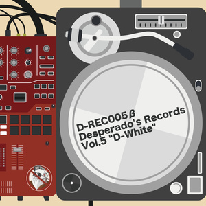 "D-REC005β Desperado's Records Vol.5 ""D-White"""