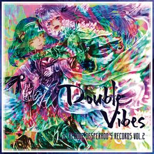 """Desperado's Records Vol.2 """"Double Vibes"""""""